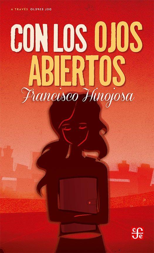 Con los ojos abiertos de Francisco Hinojosa