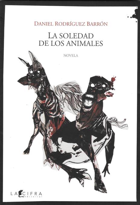 La soledad de los animales de Rodríguez Barrón