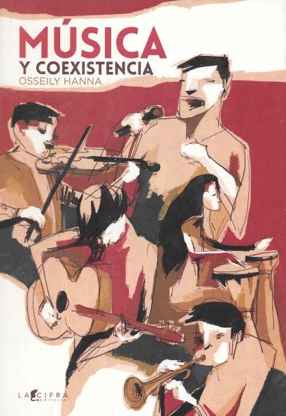 Música y coexistencia de Osseily Hanna