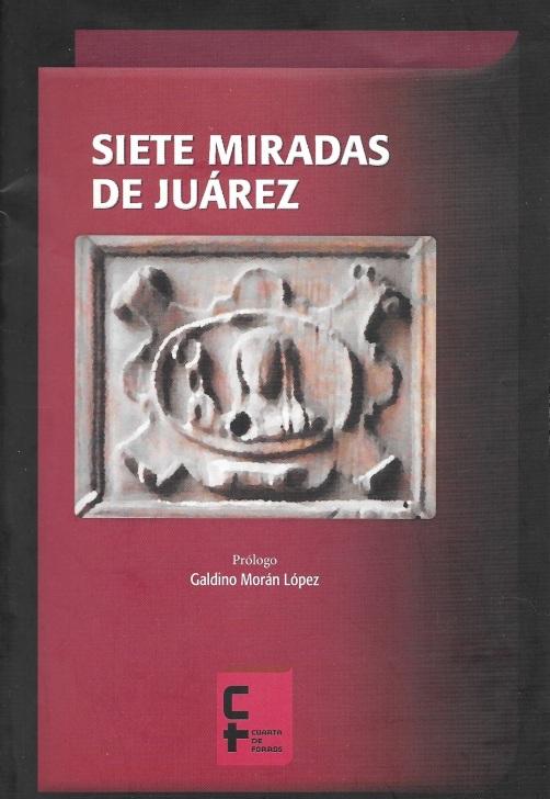 Siete miradas de Juárez