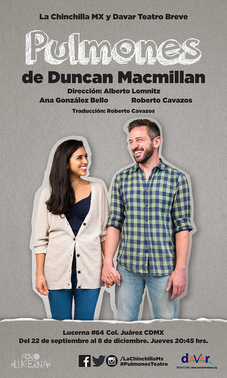 Pulmones de Duncan Macmillan. dirección de Alberto Lomnitz.