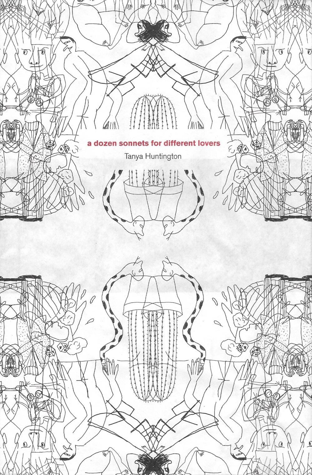 A dozen sonnets for different lovers de Tanya Huntington, traducción de Hernán Bravo Varela, ilustraciones de Alejandro Magallanes, Ediciones Acapulco, 2015.